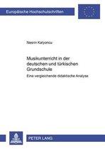 Musikunterricht in Der Deutschen Und Tuerkischen Grundschule
