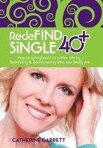 Redefind Single 40+