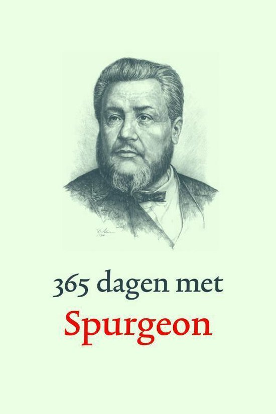 365 dagen met Spurgeon - Charles Haddon Spurgeon |