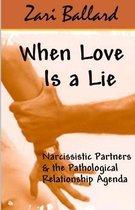 When Love Is a Lie