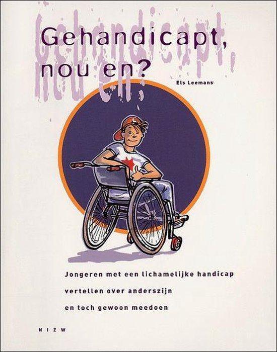 Boek cover Gehandicapt, Nou En? van Els Leemans (Paperback)
