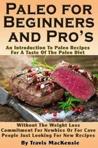 Paleo for Beginners and Pro?s