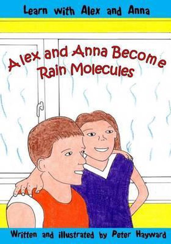 Alex and Anna Become Rain Molecules