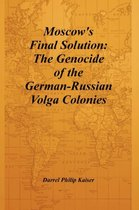 Moscow's Final Solution