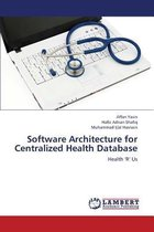 Software Architecture for Centralized Health Database