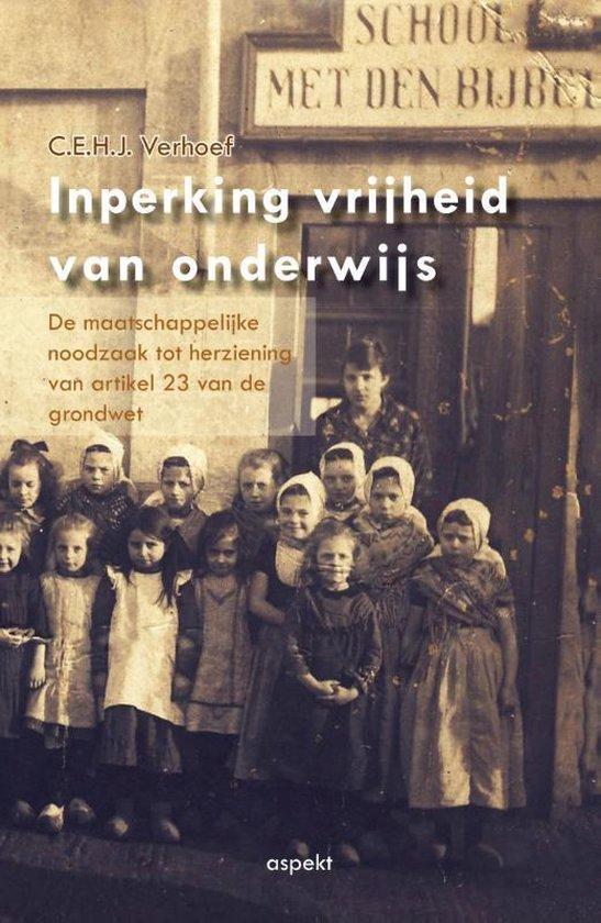 Inperking vrijheid van onderwijs - C.E.H.J. Verhoef | Fthsonline.com
