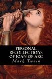 Personal Recollections of Joan of Arc