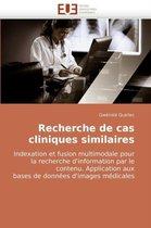 Recherche de Cas Cliniques Similaires