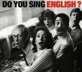 Do You Sing English