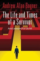 The Life and Times of a Survivor