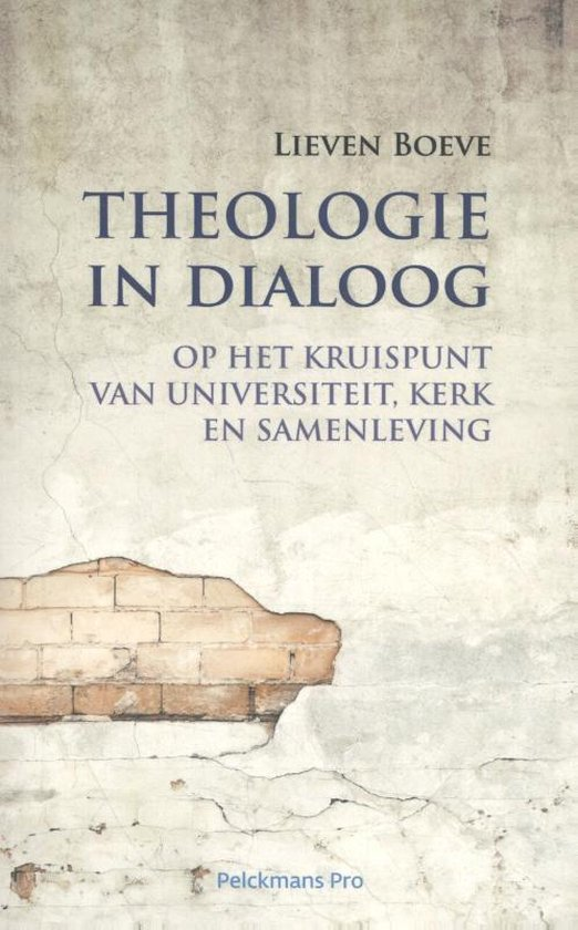 Theologie in dialoog - Lieven Boeve |