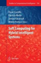 Soft Computing for Hybrid Intelligent Systems