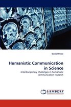 Humanistic Communication in Science