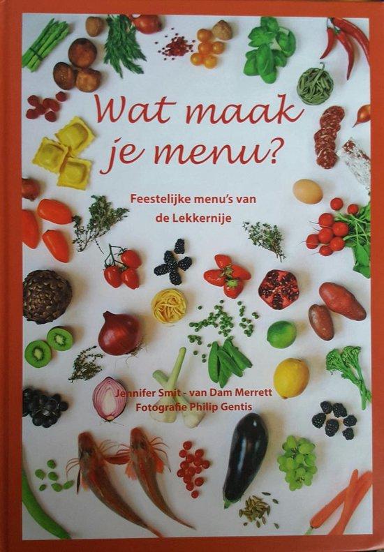 Wat maak je menu? - J.A. van Smit - van Dam Merrett   Fthsonline.com
