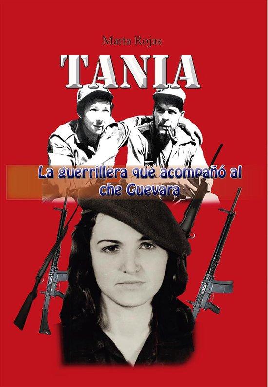 Tania, la guerrillera que acompaño al che Guevara