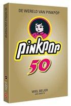 De wereld van Pinkpop 50