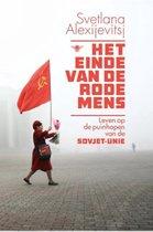 Boek cover Het einde van de rode mens van Svetlana Alexijevitsj (Paperback)