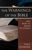 The Warnings of the Bible and How to Avoid Its Curses