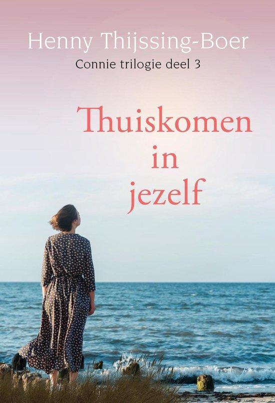 Connie 3 - Thuiskomen in jezelf - Henny Thijssing-Boer |