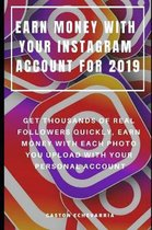 Earn Money with Your Instagram Account for 2019