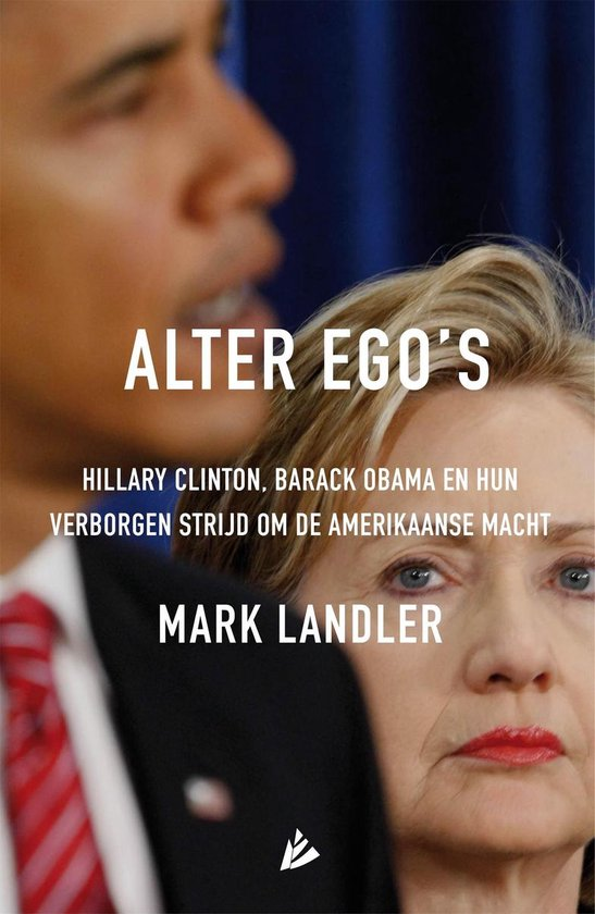 Alter ego's - Mark Landler |