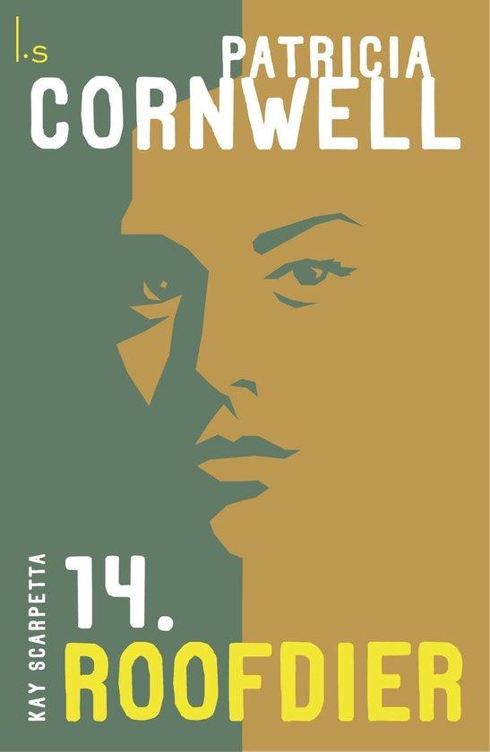 Kay Scarpetta 14 - Roofdier - Patricia Cornwell |