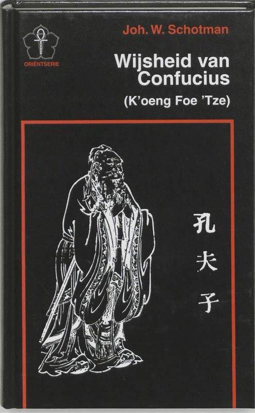 Wijsheid Van Confucius - J.W. Schotman  