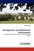 Aerodynamic and Mechanical Performance