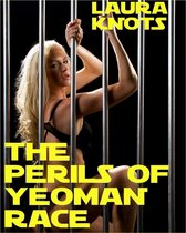 The Perils of Yeoman Race