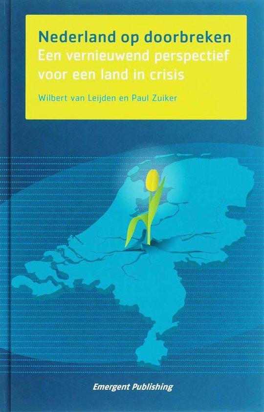 Nederland Op Doorbreken - Wilbert van Leijden pdf epub