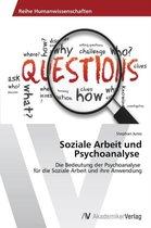 Soziale Arbeit und Psychoanalyse