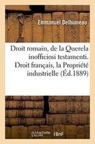 Droit Romain: de la Querela Inofficiosi Testamenti. Droit Francais