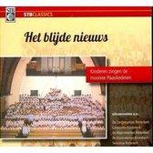 Het Blijde Nieuws / Kinderen zingen de mooiste paasliederen / CD Ridderkerkse kinderkoren - Tienerkoor Ridderkerk o.l.v. Jennifer van den Hoek