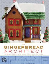 The Gingerbread Architect
