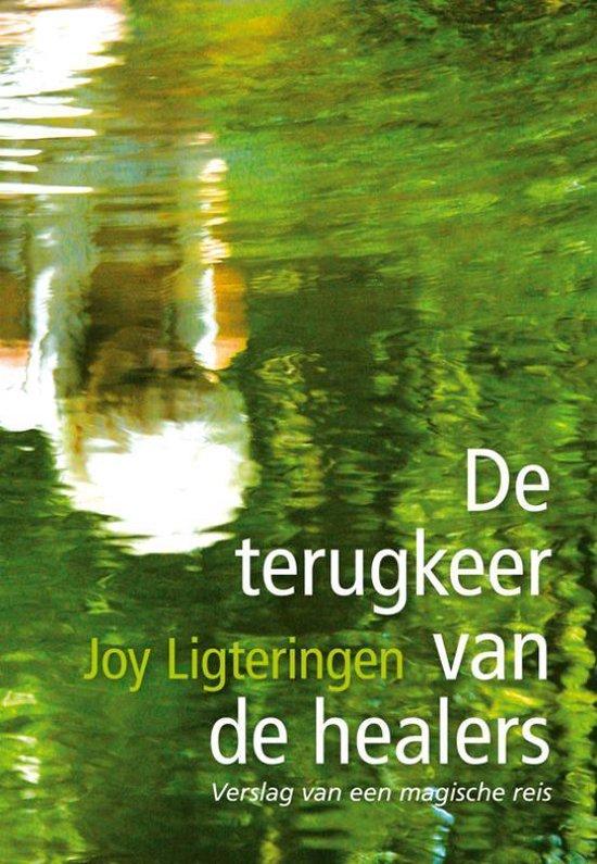 De terugkeer van de healers - Joy Ligteringen | Readingchampions.org.uk
