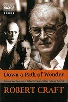Boek cover Down a Path of Wonder van Robert Craft
