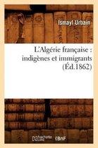 L'Algerie francaise