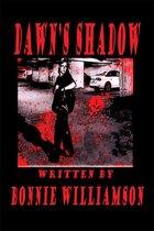 Dawn's Shadow