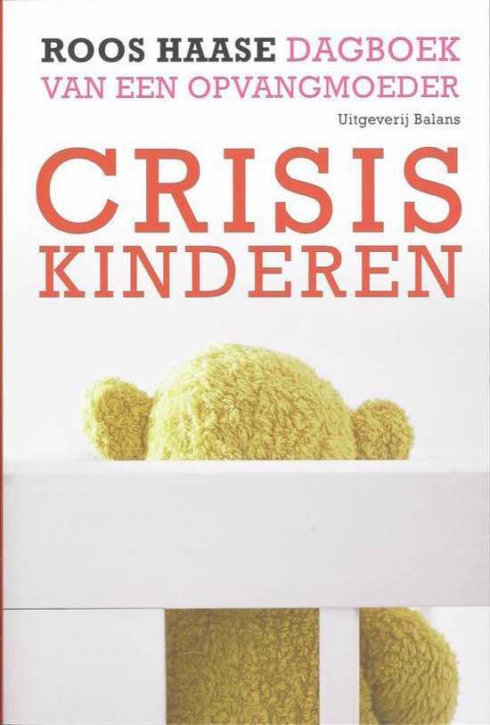 Crisiskinderen - R. Haase |