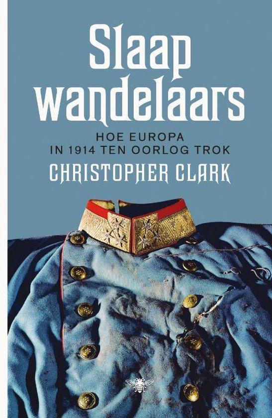 Boek cover Slaapwandelaars van Christopher Clark (Onbekend)