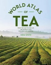 The World Atlas of Tea