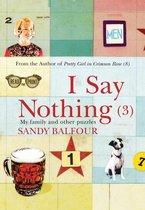 Omslag I SAY NOTHING (3)