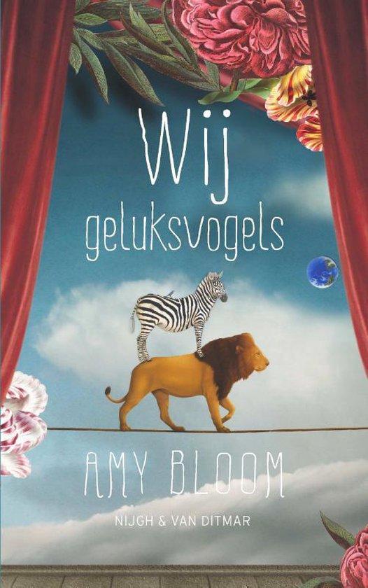 Wij geluksvogels - Amy Bloom |