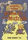 Hammy and Gerbee: Mummies at the Museum