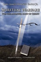 Spiritual Warfare For the Anointed Body of Christ