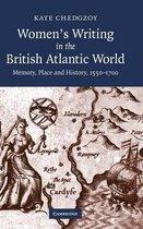 Women's Writing in the British Atlantic World