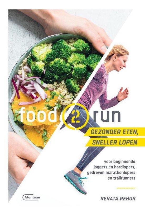 Food2run - Gezonder eten, sneller lopen