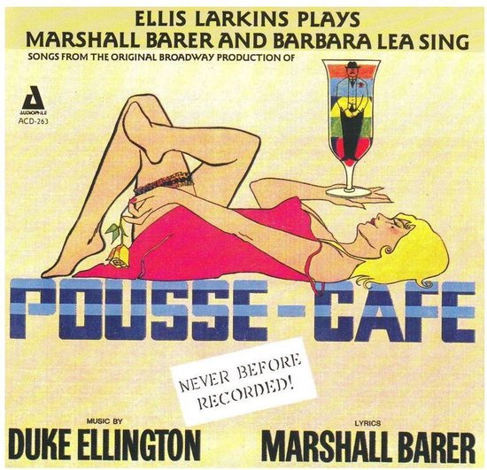 Pousse Cafe - Songs From The Original Broadway Pro