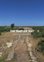 A trail guide to walking the Templer Way