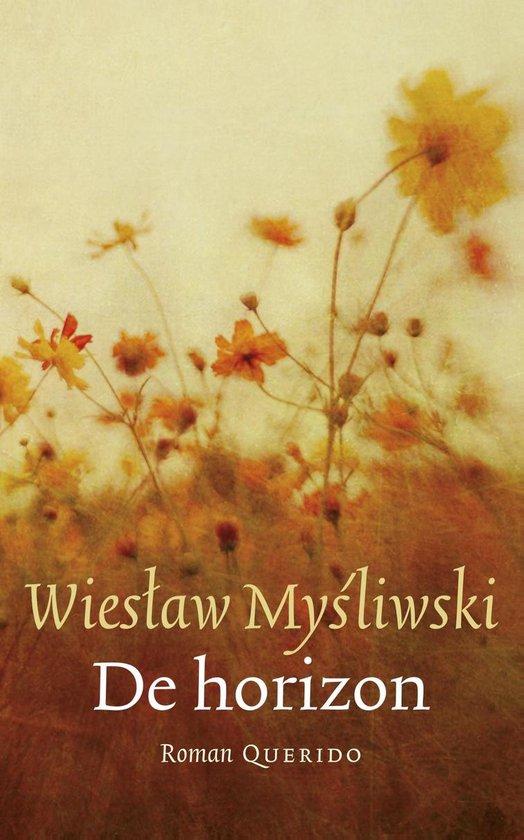 De horizon - Wieslaw Mysliwski | Readingchampions.org.uk